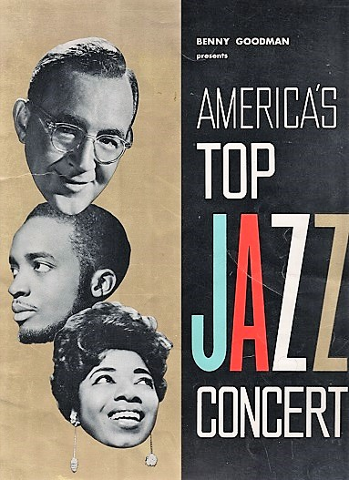 BENNY GOODMAN PRESENTS AMERICA'S TOP JAZZ CONCERT: This concert will mark Benny Goodman's Silver Anniversary -- 25 Years of Swing. Concert souvenir. Benny Goodman.