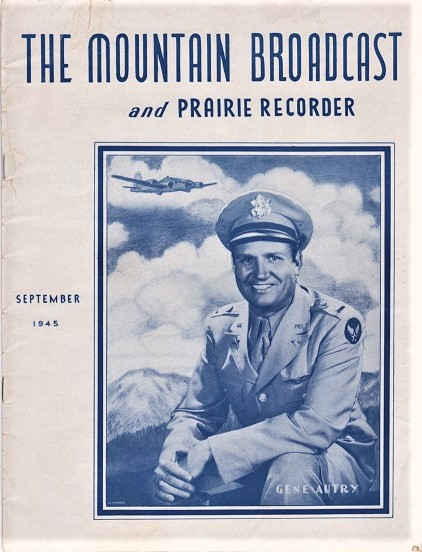 THE MOUNTAIN BROADCAST AND PRAIRIE RECORDER:; Special Gene Autry edition. Gene Autry.