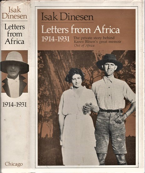 LETTERS FROM AFRICA, 1914-1931. Edited by Frans Lasson. Translated by Anne Born. Isak Dinesen.