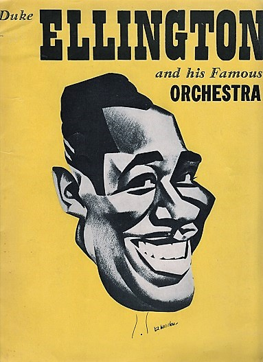 DUKE ELLINGTON AND HIS FAMOUS ORCHESTRA: Concert Program. Duke Ellington.
