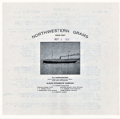 """""""NORTHWESTERN GRAMS"""": Printed Aboard the S.S. Northwestern and Issued Daily. Issue of September 4, 1914. Alaska Steamship Company."""