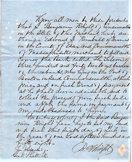 """1858 HANDWRITTEN POWER OF ATTORNEY TO EDWARD D. KIMBALL IN THE SALE OF THE BARQUE """"SALEM."""" Benjamin Knight."""