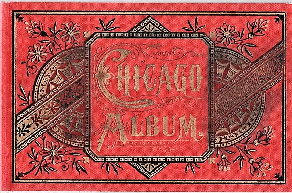 CHICAGO ALBUM: Charles Frey's Original Souvenir Albums. Chicago Illinois.