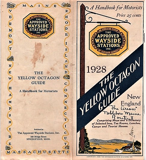 THE YELLOW OCTAGON GUIDE: A HANDBOOK FOR MOTORISTS--NEW ENGLAND, 1928. Approved Wayside Stations.