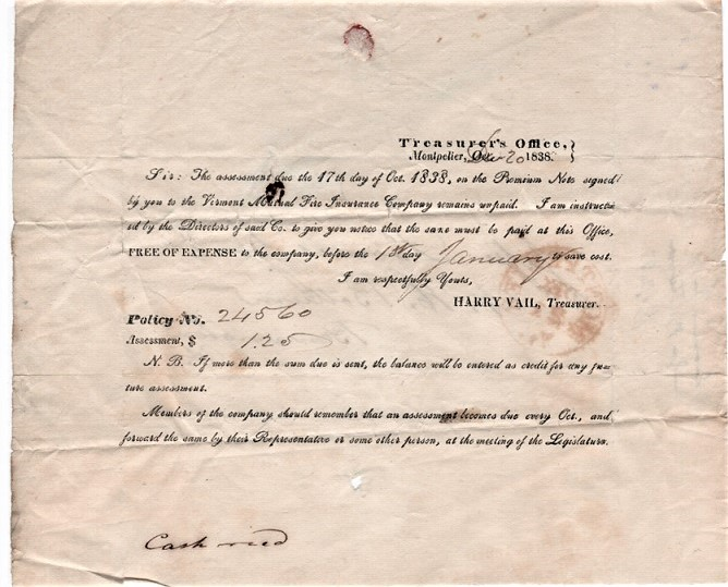1838 NOTICE OF ASSESSMENT FOR THE ANNUAL PREMIUM DUE ON A POLICY HELD BY THE VERMONT MUTUAL FIRE INSURANCE COMPANY. Vermont Mutual Fire Insurance.