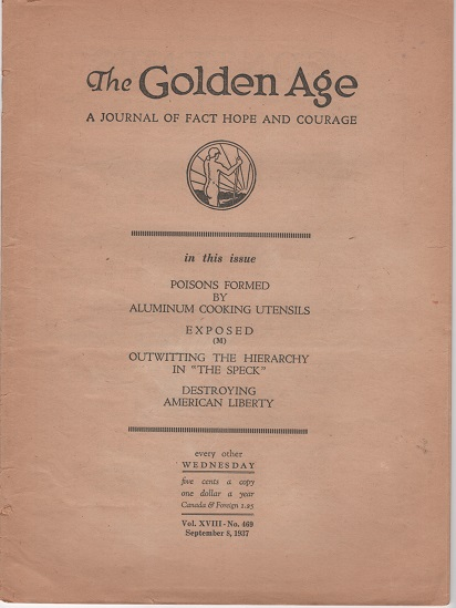 """""""THE GOLDEN AGE"""": A Journal of Fact Hope and Courage. Vol. XVIII, No. 469, September 8, 1937. Jehovah's Witnesses."""