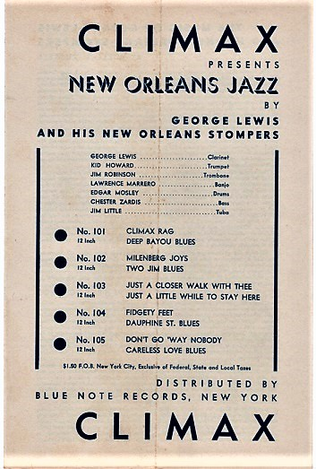 CLIMAX PRESENTS NEW ORLEANS JAZZ BY GEORGE LEWIS AND HIS NEW ORLEANS STOMPERS. Blue Note Records.