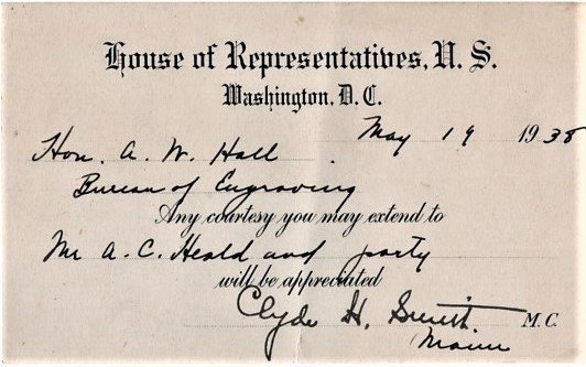 U.S. HOUSE OF REPRESENTATIVES PRINTED CARD, ACCOMPLISHED BY HAND, ASKING THAT THE BUREAU OF ENGRAVING EXTEND COURTESY TO A CERTAIN PARTY OF VISITORS. Clyde H. Smith.