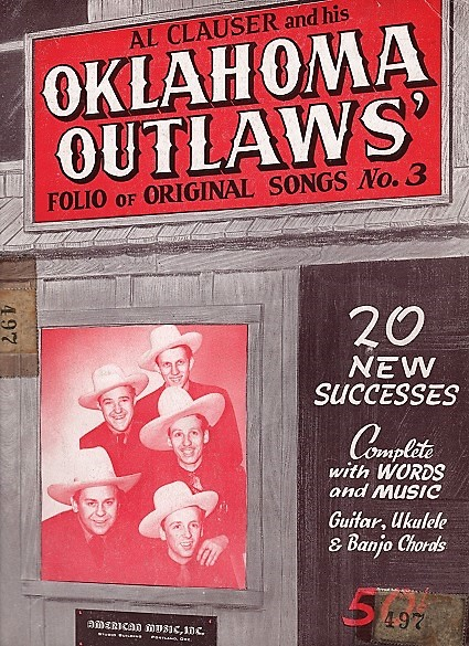 AL CLAUSER AND HIS OKLAHOMA OUTLAWS' FOLIO OF ORIGINAL SONGS, No. 3. Al Clauser.