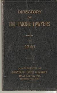 DIRECTORY OF BALTIMORE LAWYERS, 1940. Baltimore / Griswold Maryland, Robertson.