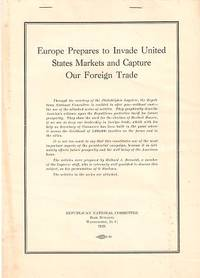 EUROPE PREPARES TO INVADE UNITED STATES MARKETS AND CAPTURE OUR FOREIGN TRADE. Richard J. Beamish.