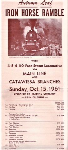 AUTUMN LEAF IRON HORSE RAMBLE, WITH 4-8-4 110-FOOT STEAM LOCOMOTIVE VIA MAIN LINE AND CATAWISSA BRANCHES...OCT. 15, 1961. Reading / Reading Railroad Pennsylvania.