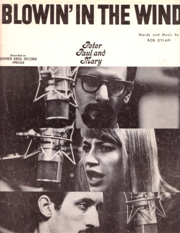 BLOWIN' IN THE WIND. Words and Music by Bob Dylan. Recorded on Warner Bros. Record #WB5368 [by] Peter, Paul and Mary. Blowin sheet music.