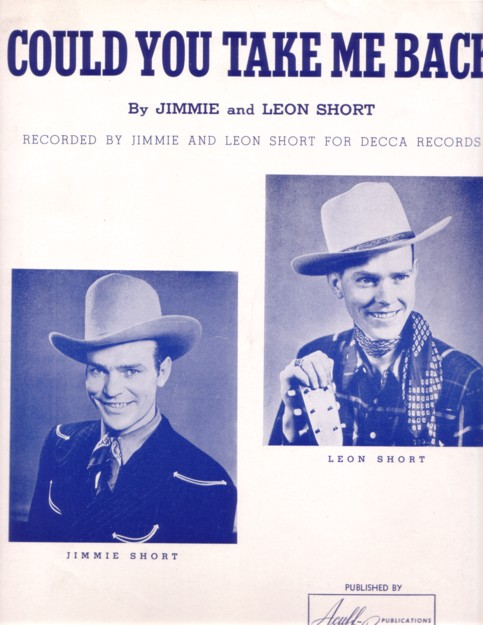 COULD YOU TAKE ME BACK. By Jimmie and Leon Short. Recorded by Jimmie and Leon Short for Decca Records. Could you.. sheet music.