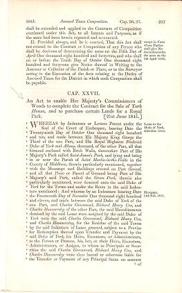 AN ACT TO ENABLE HER MAJESTY'S COMMISSIONERS OF WOODS ... SALE OF YORK HOUSE ... AND TO PURCHASE CERTAIN LANDS FOR A ROYAL PARK.; Passed by the 4th session of the 13th Parliament in the reign of Her Majesty, Queen Victoria. Parliament of the United Kingdom.