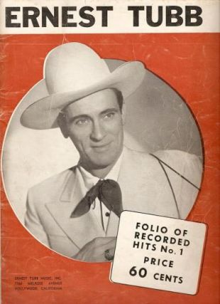ERNEST TUBB FOLIO OF RECORDED HITS, No. 1:; Songbook.