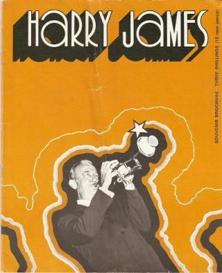 HAROLD DAVISON PRESENTS HARRY JAMES AND HIS SWINGIN' BAND:; Souvenir Brochure. Harry James