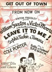 Sheet music (2) from this Broadway show. Songs: From Now On; Get Out Of Town.; Words and music...
