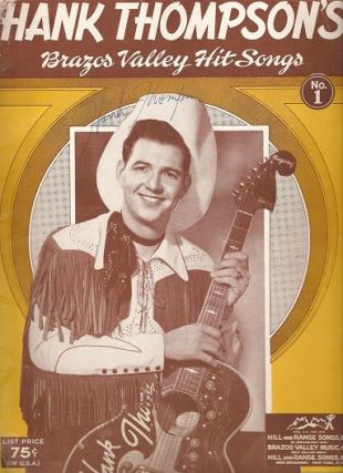 HANK THOMPSON'S BRAZOS VALLEY HIT SONGS, No. 1 [signed]. Hank Thompson.