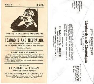 DREF'S HEADACHE POWDERS FOR HEADACHE AND NEURALGIA ... Price 10 Cts ...; Each powder contains 3...