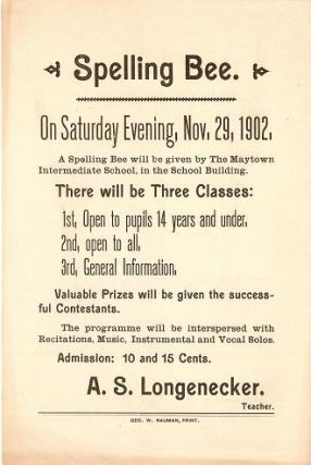 SPELLING BEE ... November 29, 1902 ... Maytown Intermediate School ... There Will Be Three...