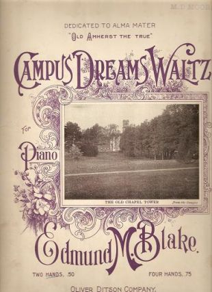 CAMPUS DREAMS WALTZ.; Music for Piano by Edmund M. Blake. Campus.. sheet music.
