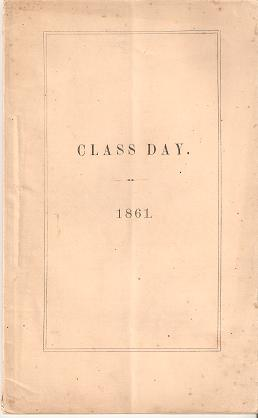 EXERCISES ON CLASS DAY, AT DARTMOUTH COLLEGE, TUESDAY, JULY 23, 1861. Dartmouth College.
