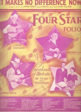 FOUR STAR FOLIO--Cavalcade of Melodies of Today and Yesterday:; Montana Slim (Wilf Carter),...