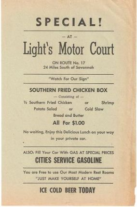 SPECIAL! AT LIGHT'S MOTOR COURT - ON ROUTE 17 - 24 MILES SOUTH OF SAVANNAH - SOUTHERN FRIED...