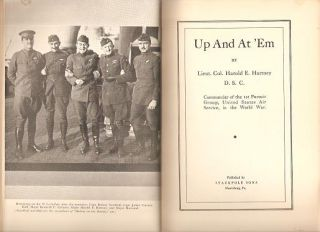 UP AND AT 'EM.; By Lieut. Col. Harold E. Hartney, D.S.C., Commander of the 1st Pursuit Group,...
