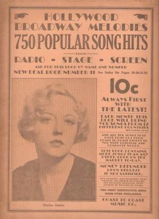 HOLLYWOOD-BROADWAY MELODIES: 750 Popular Song Hits from Radio-Stage-Screen:; New Deal Book Number 11. Coast to Coast Music Co.