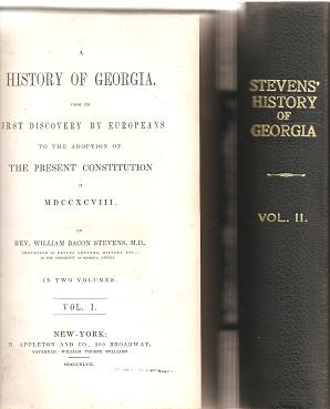A HISTORY OF GEORGIA, FROM ITS FIRST DISCOVERY BY EUROPEANS TO THE ADOPTION OF THE PRESENT...