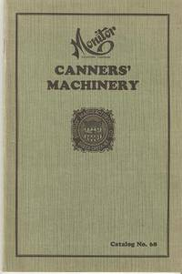 MONITOR CANNERS' MACHINERY:; Catalog No. 68. Huntley Co