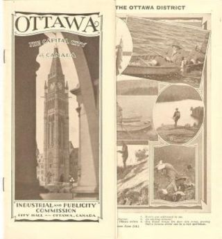 OTTAWA: THE CAPITAL CITY OF CANADA.; Industrial and Publicity Commission. Ottawa Ontario