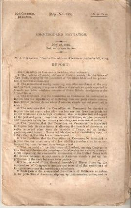 COMMERCE AND NAVIGATION:; 27th Congress, 2d Session, Ho. of Reps., May 28, 1842. John Pendleton...