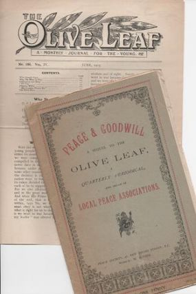 THE OLIVE LEAF: A Monthly Journal for the Young, No. 106, Vol. IV, June, 1915 [with] PEACE &...