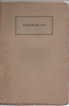 SHELFWARD HO! A Catalogue of Books from Thirteen University Presses:; With a Preface by...