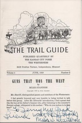 GUNS THAT WON THE WEST: in The Trail Guide, Volume 4, Number 2, June 1959. Miles Standish