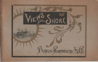 VIEWS ALONG SHORE: Boston and Portsmouth S/S Co. Massachusetts-New Hampshire