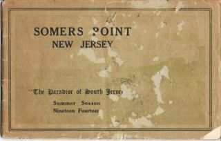 "SOMERS POINT, NEW JERSEY: ""The Paradise of South Jersey,"" Summer Season, 1914; Devoted to the..."