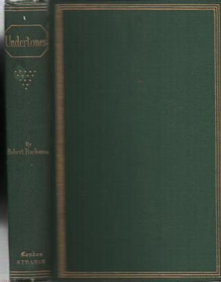 UNDERTONES; Second Edition, Enlarged and Revised. Robert Buchanan