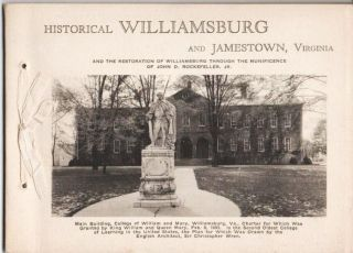 HISTORICAL WILLIAMSBURG AND JAMESTOWN, VIRGINIA, AND THE RESTORATION OF WILLIAMSBURG THROUGH THE...