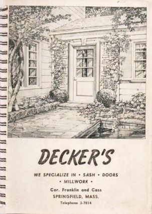 DECKER'S: WE SPECIALIZE IN SASH, DOORS, MILLWORK. Decker.