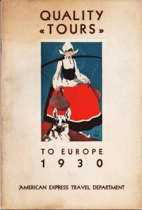 QUALITY TOURS TO EUROPE, 1930. Europe