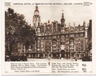 NINE LONDON HOTELS: 2500 Rooms Fitted with Central Heating and Hot & Cold Water, with Bath and Breakfast, 7'9 to 9'6.; Daily Rate for Single Room at each Hotel, One Price Only.