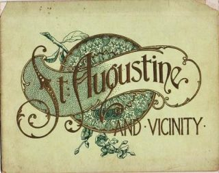 ST. AUGUSTINE AND VICINITY. St. Augustine Florida.