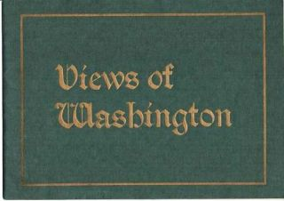VIEWS OF WASHINGTON [cover title]: SOUVENIR VIEWS OF WASHINGTON, THE NATION'S CAPITAL....