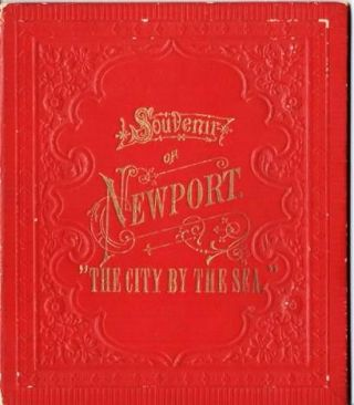 "SOUVENIR OF NEWPORT: ""THE CITY BY THE SEA"""