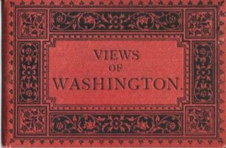 VIEWS OF WASHINGTON [Albertype views by Louis Glaser]. Washington DC.