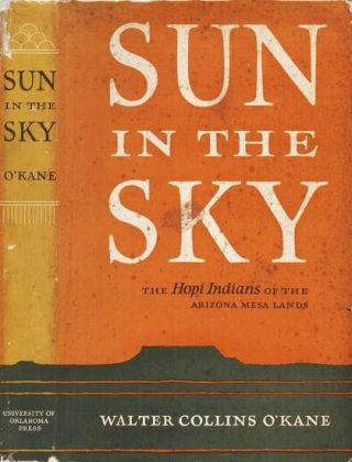 SUN IN THE SKY. Walter Collins O'Kane.